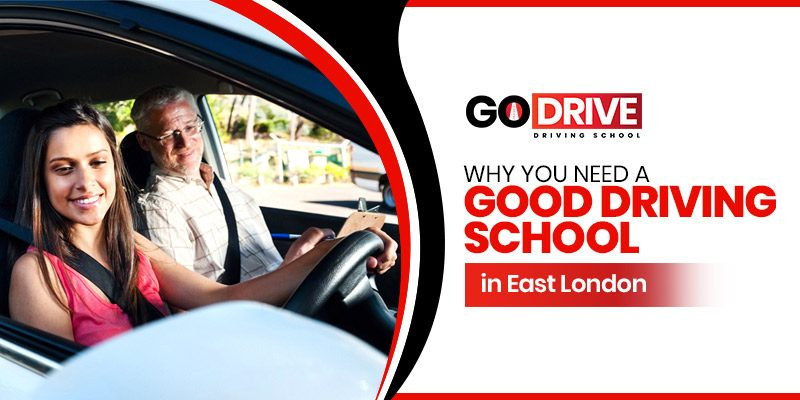 Why-You-need-a-good-driving-school-in-East-London